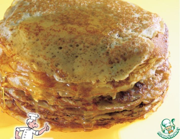 Рецепт: Блины медовые