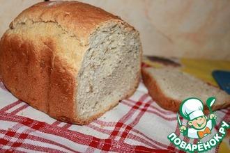 Рецепт: Хлеб на каждый день
