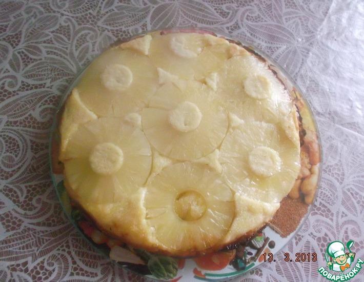 Рецепт: Пирог с ананасами