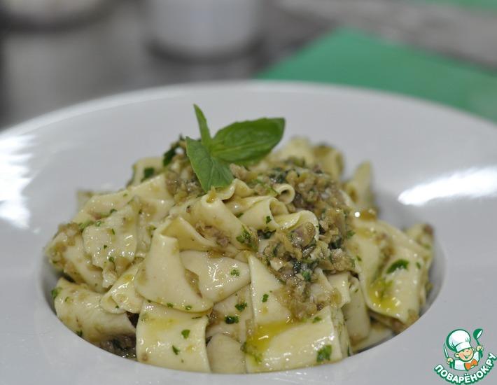 Рецепт: Папарделле с соусом из оливок и анчоусов