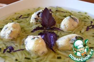 Рецепт: Суп с цуккини и творожными клецками