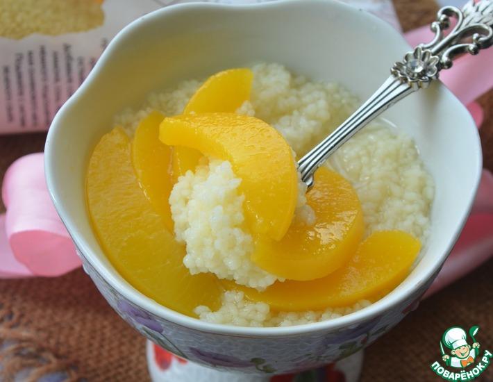 Рецепт: Пшеничная каша с персиками