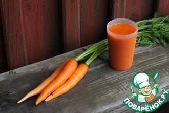 Рецепт: Морковный сок и секрет его употребления