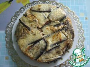 Рецепт Запеканка из баклажанов с мясным фаршем