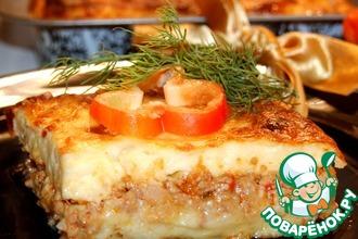 Рецепт: Картофельно-мясная запеканка с соусом Бешамель