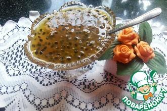 Рецепт: Варенье из маракуйи