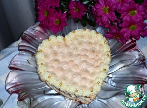 """Торт с безе """"Признание в любви"""" – кулинарный рецепт"""