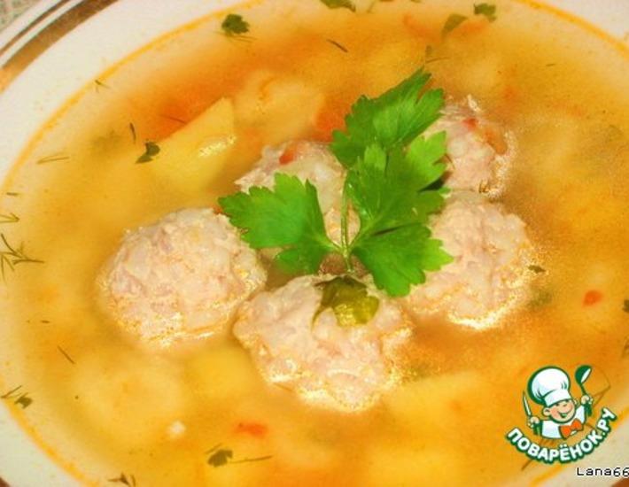 Рецепт: Мой суп с галушками и тефтелями