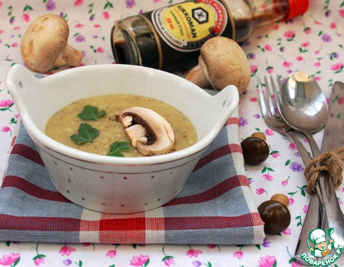 Рецепт: Суп-пюре с белыми грибами и соевым соусом