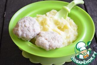 Рецепт: Сливочные детские котлетки с картофельным пюре