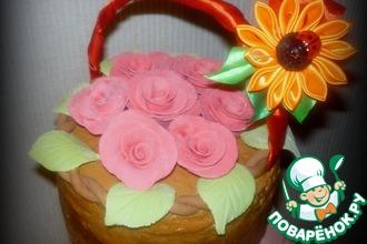 Рецепт: Торт Корзина роз