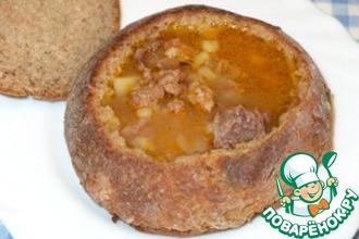 Рецепт: Суп-гуляш в хлебе