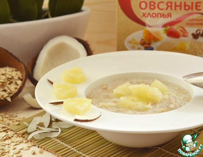 Рецепт: Овсяный завтрак Пина Колада