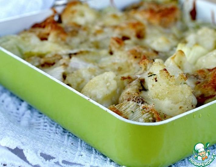 Рецепт: Цветная капуста и порей под сырной корочкой