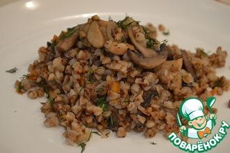 Рецепт: Гречневая каша с мясом и грибами