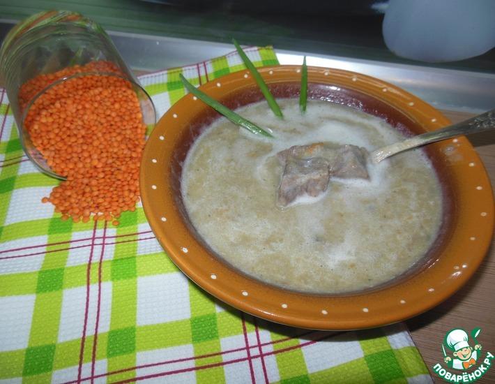 Рецепт: Крем-суп из чечевицы