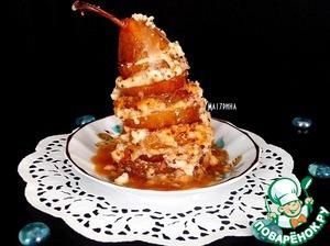 Рецепт Карамелизированные груши с творожно-рисовым кремом