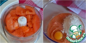 Tomatoes dipped in boiling water, then rinse with cold water and remove peel. Then cut into several pieces and add to the bowl of a blender (processor, processor) and grind.  Tomato mass shift in a bowl, beat the egg. Gradually, parts, add self-raising flour enough to make dough the consistency of thick cream.