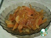 Варенье из апельсиновых корочек ингредиенты