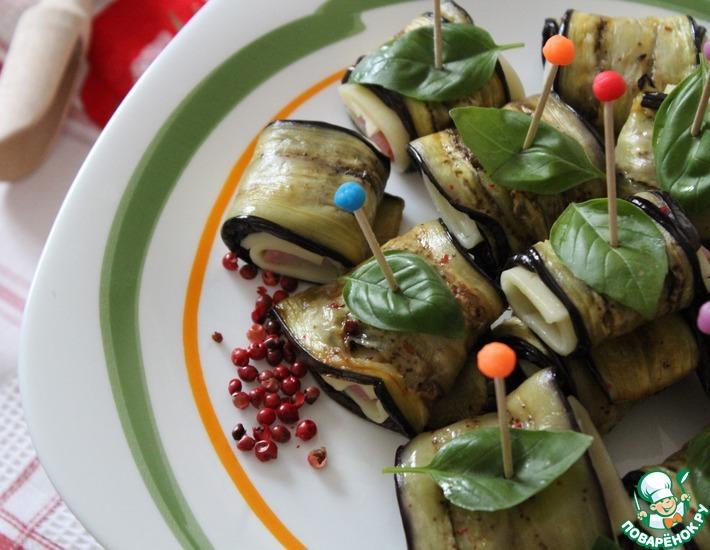Рецепт: Рулетики из баклажанов с сыром и ветчиной