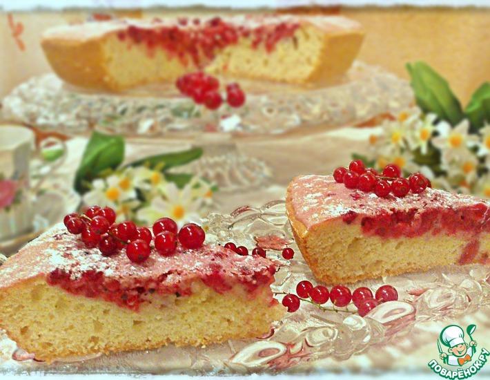 Рецепт: Смородиновый пирог