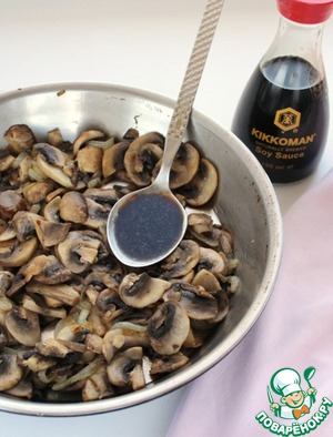 In the end, add Kikkoman soy sauce, which works well with mushrooms.
