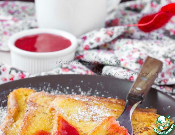 Рецепт: Французские тосты с клубничным соусом