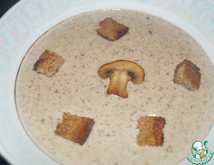 Рецепт: Грибной сливочный крем-суп