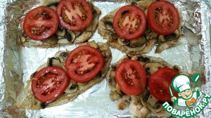 On mushrooms put sliced tomato rings. And semirings, as you like :)