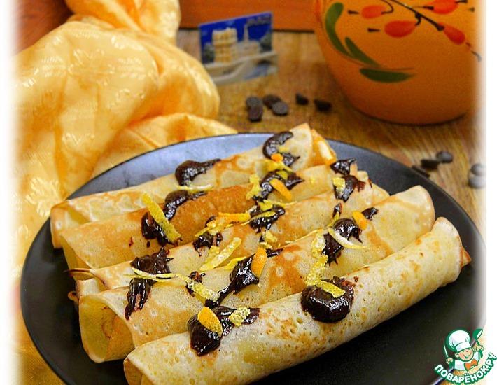 Рецепт: Блины с апельсиновой цедрой и шоколадом