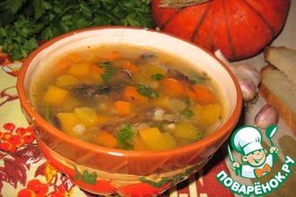 Рецепт: Суп с тыквой, грибами и перловкой