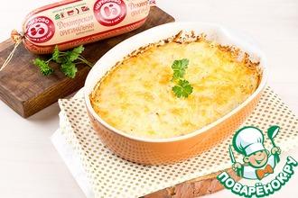 Рецепт: Запеканка картофельная по-Черкизовски
