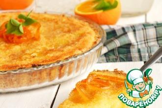 Рецепт: Пирог Ложный апельсиновый чизкейк