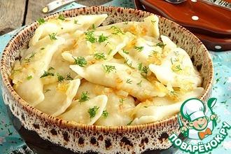 Рецепт: Вареники с фасолью, картофелем и творогом
