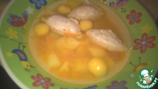 Рецепт Детский суп с кнелями и шариками