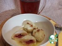 Рецепт Творожные галушки с малиновой начинкой