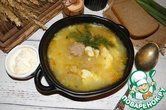 Рецепт: Суп с галушками и фрикадельками