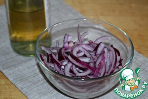 Onion cut into half rings and marinate in two tablespoons of white wine vinegar (can use Apple)