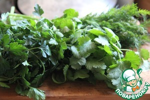 Greens wash and finely chop. I took a mixture of dill, parsley and cilantro.