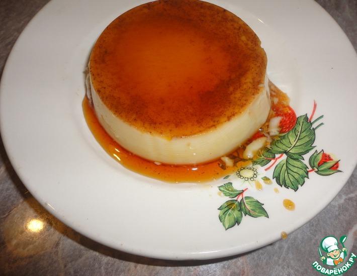 Рецепт: Пудинг Крем карамель