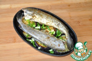 On eggplant put the fish, cover with foil, put in oven at 200 degrees for 30 minutes.