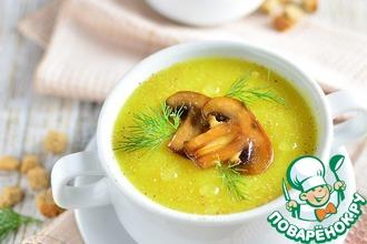 Рецепт: Суп-пюре с цветной капустой и шампиньонами