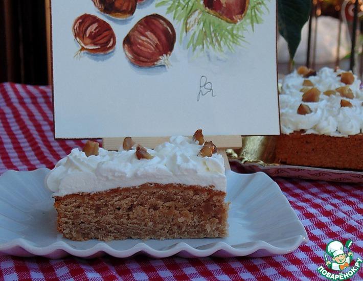 Рецепт: Каштановый пирог со сливочно-медовым кремом