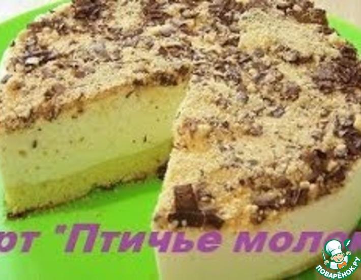 Рецепт: Нежный торт Птичье молоко