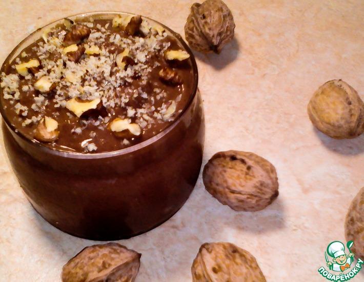 Рецепт: Шоколадный десерт Домашняя Нутелла