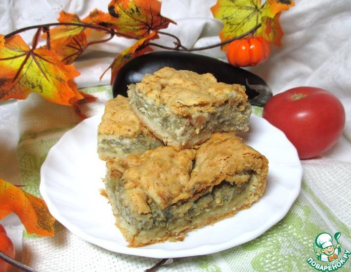 Рецепт: Нежный пирог с баклажанами и сыром