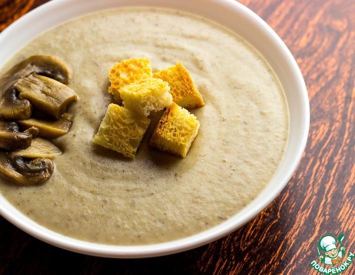 рецепт супа крем грибного