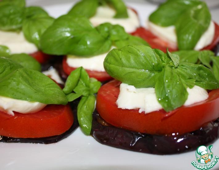 Рецепт: Маринованные баклажаны с моцареллой и томатами
