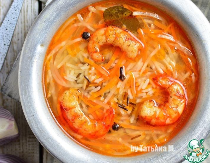 суп с рисом и креветками простой рецепт