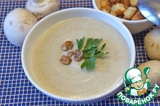 Рецепт: Суп-велюте из цветной капусты с шампиньонами